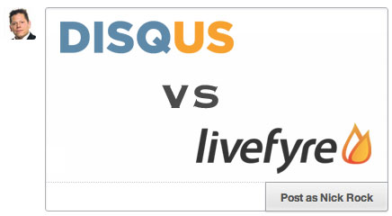Showdown: DISQUS 2012 vs Livefyre